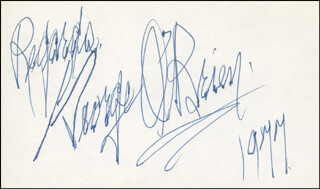 GEORGE O'BRIEN - AUTOGRAPH SENTIMENT SIGNED 1977