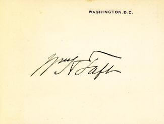 Autographs: PRESIDENT WILLIAM H. TAFT - SIGNATURE(S)