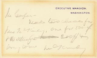Autographs: PRESIDENT WILLIAM McKINLEY - AUTOGRAPH NOTE ON WHITE HOUSE CARD SIGNED