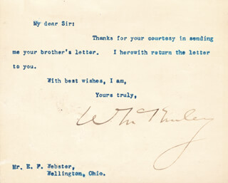 Autographs: PRESIDENT WILLIAM McKINLEY - TYPED LETTER SIGNED