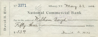 DAVID B. HILL - AUTOGRAPH CHECK SIGNED 05/23/1902