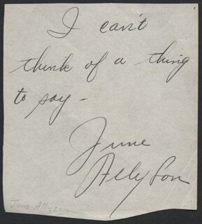 JUNE ALLYSON - AUTOGRAPH SENTIMENT SIGNED