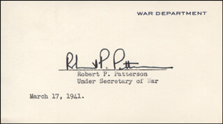 Autographs: ROBERT P. PATTERSON - PRINTED CARD SIGNED IN INK 03/17/1941
