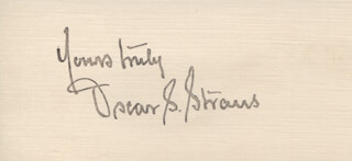 OSCAR S. STRAUS - AUTOGRAPH SENTIMENT SIGNED