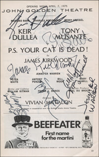 Autographs: P.S. YOUR CAT IS DEAD! BROADWAY CAST - SHOW BILL SIGNED CO-SIGNED BY: KEIR DULLEA, JENNIFER WARREN, TONY MUSANTE, PETER WHITE, JAMES KIRKWOOD JR., BILL MOOR, MARY HAMILL