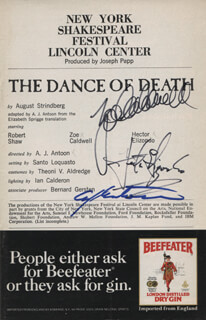 THE DANCE OF DEATH PLAY CAST - SHOW BILL SIGNED CO-SIGNED BY: ZOE CALDWELL, ALFRED JOSEPH ANTOON, HECTOR ELIZONDO