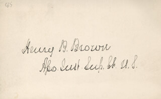 Autographs: ASSOCIATE JUSTICE HENRY B. BROWN - SIGNATURE(S)