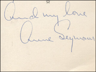 ANNE SEYMOUR - AUTOGRAPH SENTIMENT SIGNED