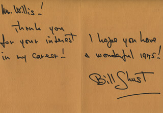 WILLIAM SHUST - AUTOGRAPH NOTE SIGNED CIRCA 1975