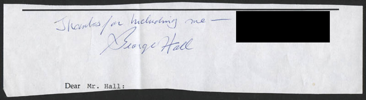 GEORGE HALL - AUTOGRAPH SENTIMENT SIGNED