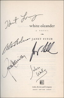 WHITE OLEANDER MOVIE CAST - BOOK SIGNED CO-SIGNED BY: JANET FITCH, ALISON LOHMAN, JOHN WELLS, HUNT LOWRY, PETER KOSMINSKY