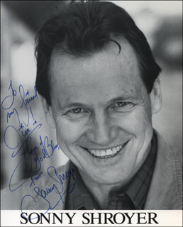 SONNY SHROYER - AUTOGRAPHED INSCRIBED PHOTOGRAPH