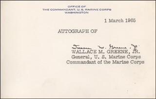 Autographs: GENERAL WALLACE M. GREENE JR. - PRINTED CARD SIGNED IN INK 03/01/1965