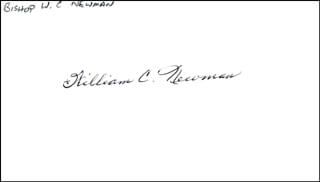 Autographs: BISHOP WILLAM C. NEWMAN - SIGNATURE(S)