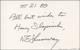 DR. NORMAN E. SHUMWAY - AUTOGRAPH NOTE SIGNED 03/21/1989