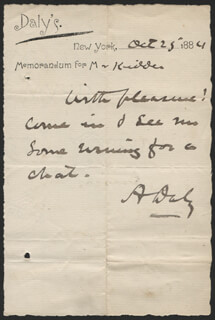 AUGUSTIN DALY - AUTOGRAPH NOTE SIGNED 10/25/1884