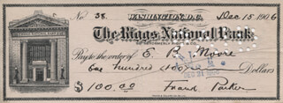 MAJOR GENERAL FRANK PARKER - AUTOGRAPHED SIGNED CHECK 12/15/1906 CO-SIGNED BY: EDGAR B. MOORE