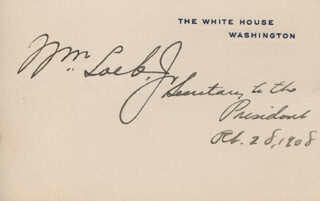 Autographs: WILLIAM LOEB JR. - WHITE HOUSE CARD SIGNED 02/28/1908
