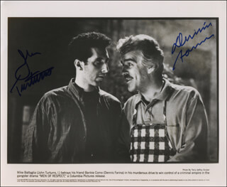MEN OF RESPECT MOVIE CAST - AUTOGRAPHED SIGNED PHOTOGRAPH CO-SIGNED BY: DENNIS FARINA, JOHN TURTURRO