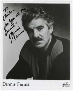 DENNIS FARINA - AUTOGRAPHED INSCRIBED PHOTOGRAPH