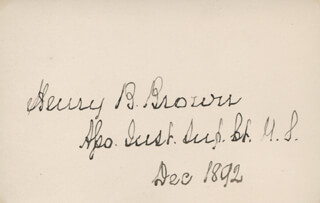 Autographs: ASSOCIATE JUSTICE HENRY B. BROWN - SIGNATURE(S) 12/1892