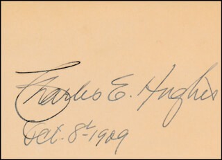 CHIEF JUSTICE CHARLES E HUGHES - AUTOGRAPH 10/08/1909
