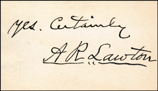 Autographs: BRIGADIER GENERAL ALEXANDER R. LAWTON - AUTOGRAPH SENTIMENT SIGNED