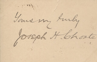 JOSEPH H. CHOATE - AUTOGRAPH SENTIMENT SIGNED
