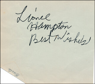 LIONEL HAMPTON - AUTOGRAPH SENTIMENT SIGNED