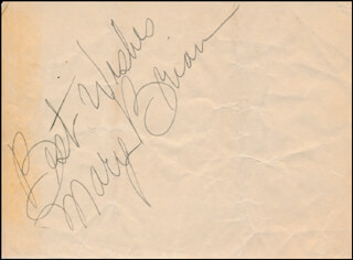 MARY BRIAN - AUTOGRAPH SENTIMENT SIGNED
