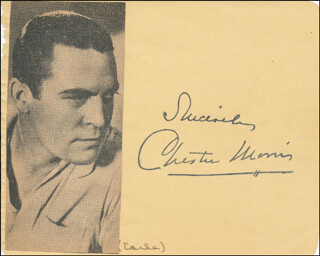 CHESTER MORRIS - AUTOGRAPH SENTIMENT SIGNED