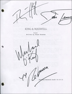 KING & MAXWELL TV CAST - SCRIPT SIGNED CO-SIGNED BY: MICHAEL O'KEEFE, REBECCA ROMIJN, JON TENNEY, RYAN HERST