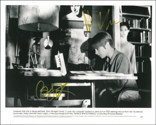SINGLE WHITE FEMALE MOVIE CAST - PRINTED PHOTOGRAPH SIGNED IN INK CO-SIGNED BY: JENNIFER JASON LEIGH, BRIDGET FONDA