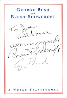 PRESIDENT GEORGE H.W. BUSH - AUTOGRAPH NOTE SIGNED CO-SIGNED BY: BRENT SCOWCROFT