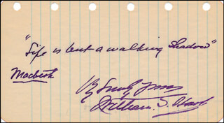 WILLIAM S. HART - AUTOGRAPH QUOTATION SIGNED