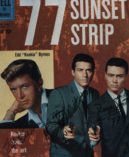 Autographs: 77 SUNSET STRIP TV CAST - PHOTOGRAPH SIGNED CO-SIGNED BY: EFREM ZIMBALIST JR., ROGER SMITH, EDD KOOKIE BYRNES