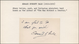 Autographs: EDWARD EVERETT HALE - AUTOGRAPH SENTIMENT SIGNED