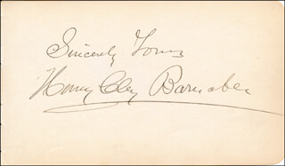 HENRY CLAY BARNABEE - AUTOGRAPH SENTIMENT SIGNED