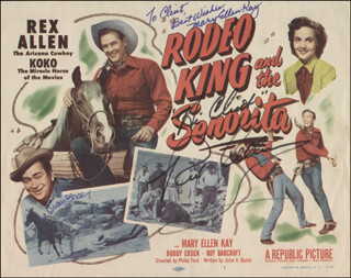 RODEO KING AND THE SENORITA MOVIE CAST - INSCRIBED LOBBY CARD SIGNED CO-SIGNED BY: BUDDY EBSEN, REX ALLEN, MARY ELLEN KAY