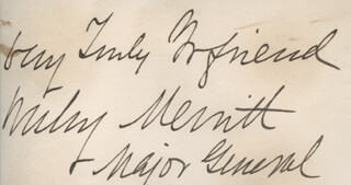 Autographs: MAJOR GENERAL WESLEY MERRITT - AUTOGRAPH SENTIMENT SIGNED