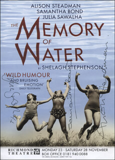 THE MEMORY OF WATER PLAY CAST - ADVERTISEMENT SIGNED CO-SIGNED BY: SAMANTHA BOND, ALISON STEADMAN, JULIA SAWALHA