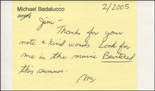 MICHAEL BADALUCCO - AUTOGRAPH NOTE SIGNED 02/2005