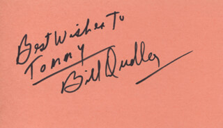 BILL BULLETT BILL DUDLEY - AUTOGRAPH NOTE SIGNED