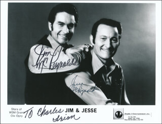 JIM & JESSE - INSCRIBED PRINTED PHOTOGRAPH SIGNED IN INK CO-SIGNED BY: JIM & JESSE (JIM MC REYNOLDS), JIM & JESSE (JESSE MC REYNOLDS)