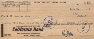 RUDY VALLEE - AUTOGRAPHED SIGNED CHECK 07/02/1945 CO-SIGNED BY: CHARLES Z. WICK