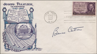 Autographs: BRUCE CATTON - FIRST DAY COVER SIGNED