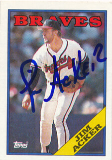 Autographs: JIM ACKER - TRADING/SPORTS CARD SIGNED