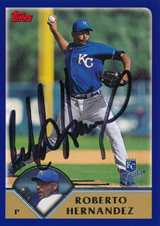 ROBERTO HERNANDEZ - TRADING/SPORTS CARD SIGNED