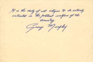 GEORGE MURPHY - AUTOGRAPH QUOTATION SIGNED