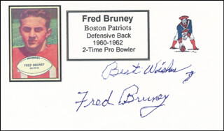 FRED BRUNEY - AUTOGRAPH SENTIMENT SIGNED